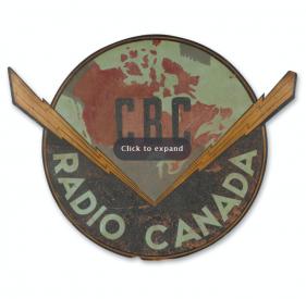 Ca. 1940 CBC Radio Canada sign depicting the original logo for CBC Radio Canada.