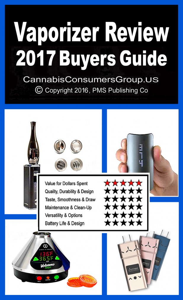 VAP REVIEW PLUS BUYERS GUIDE - Cannabis Consumers Reports