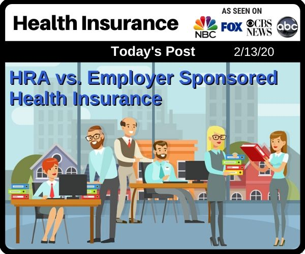 Post - HRA vs Employer Sponsored Health Insurance