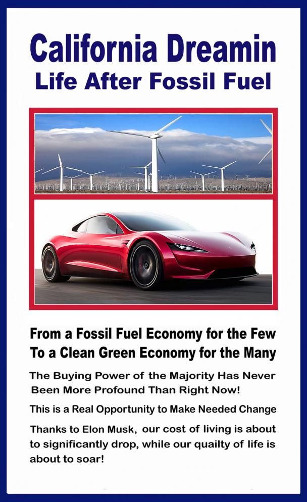 California Dreamin - Life After Fossil Fuel