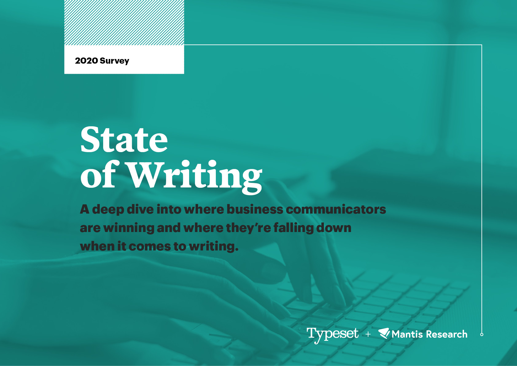 State Of Writing 2020 survey report