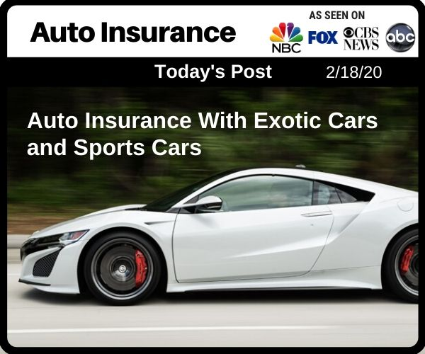 Auto Insurance With Exotic Cars and Sports Cars