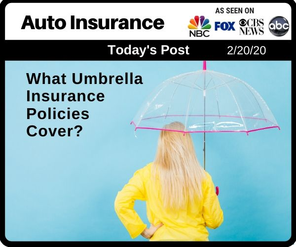 Post - What Umbrella Insurance Policies Cover?