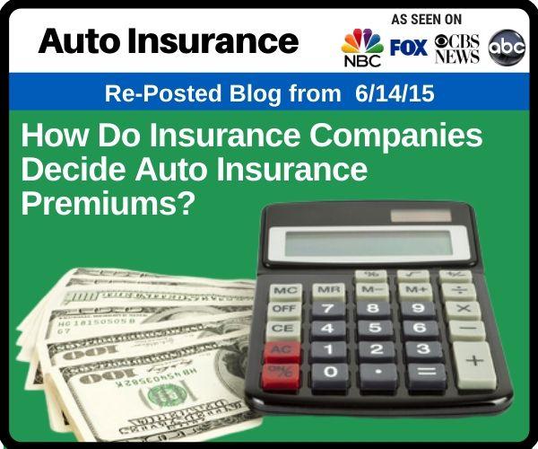 How Do Insurance Companies Decide Auto Insurance?