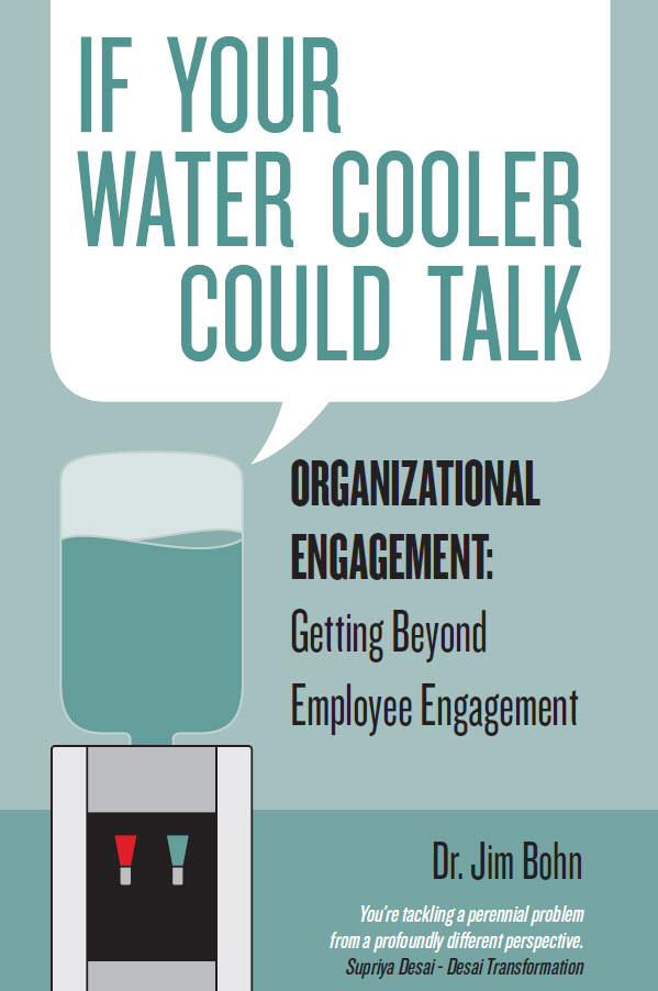 """If Your Water Cooler Could Talk"" by Dr. Jim Bohn"