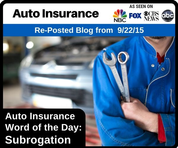 Auto Insurance Word of the Day: Subrogation