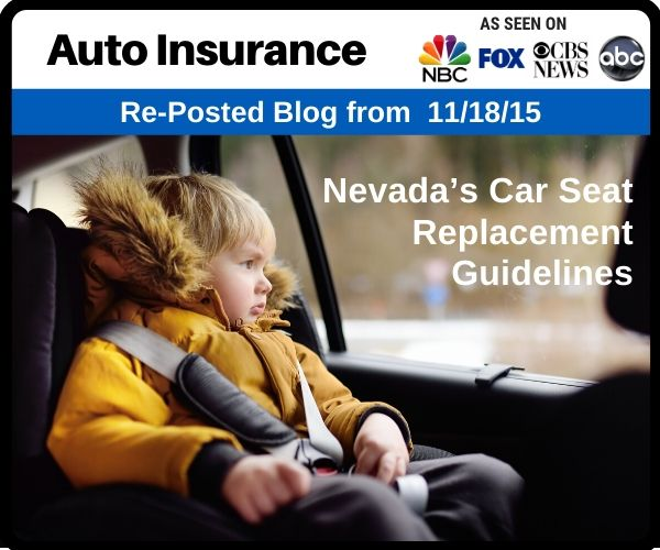Nevada's Car Seat Replacement Guidelines for...