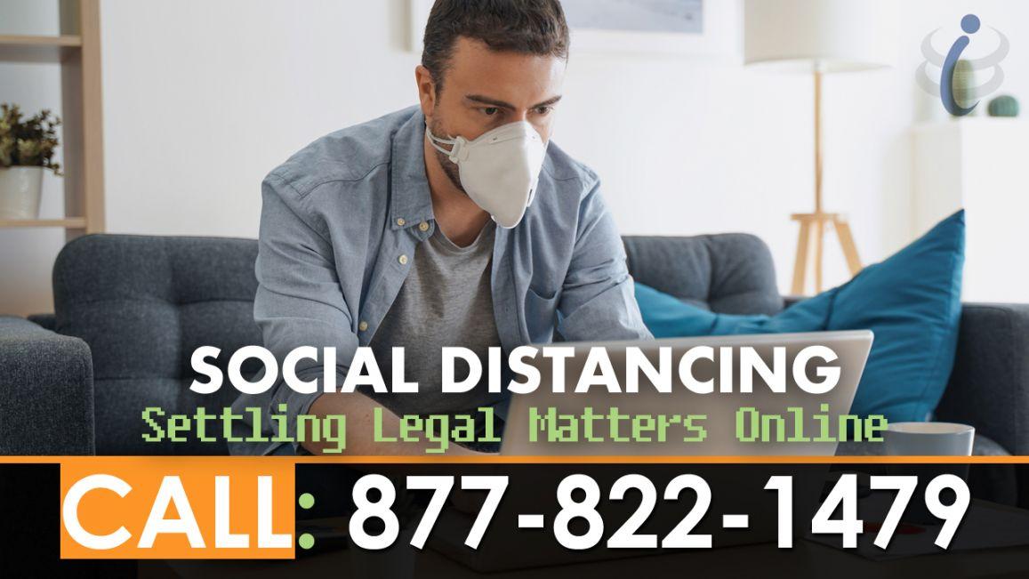 Social Distancing Settling Legal Matters Online