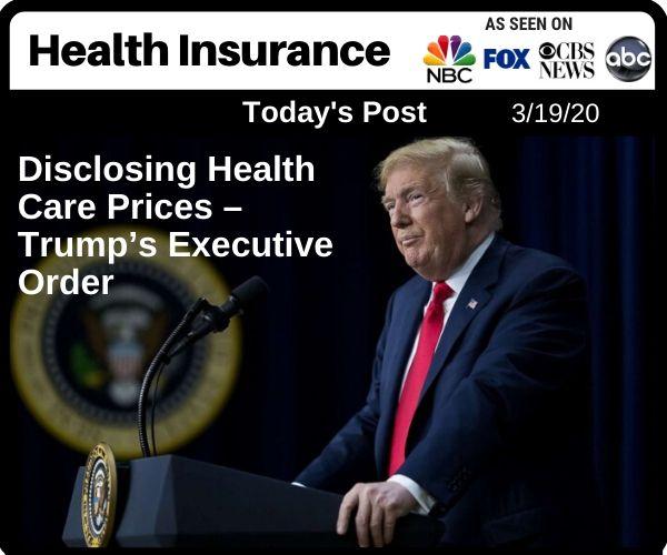 Disclosing Health Care Prices – Trump's E...