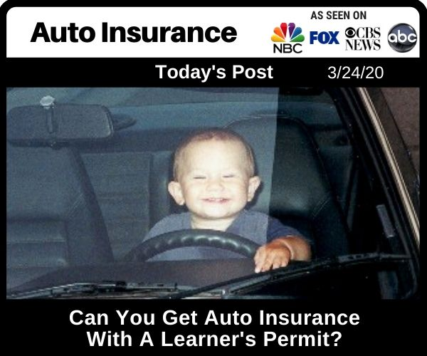 Can You Get Auto Insurance With A Learner's Permit
