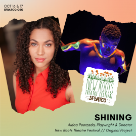 Aidaa Peerzada's Shining in New Roots Theatre Fest