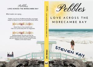 Pebbles: Love Across The Morecambe Bay, Steven Kay
