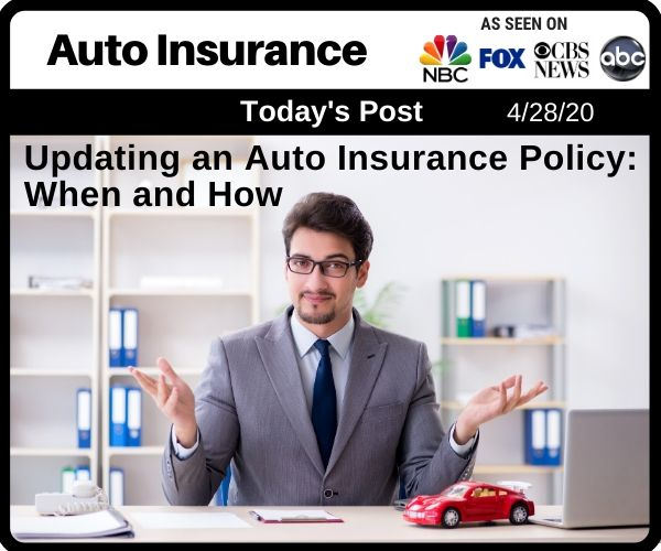 Updating an Auto Insurance Policy: When and How