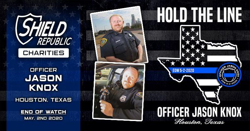 Shield Republic HPD Officer Jason Knox Fundraiser