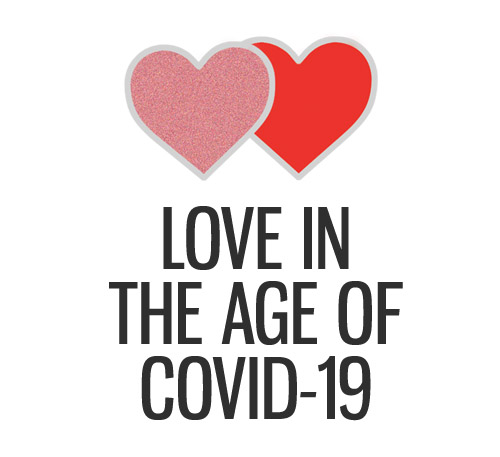 Love in the Age of COVID-19