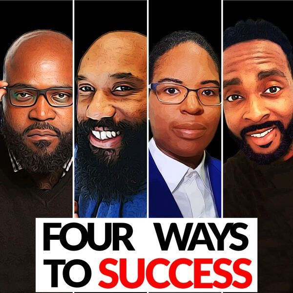 Four Ways To Success Podcast