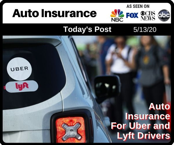 Auto Insurance For Uber and Lyft Drivers