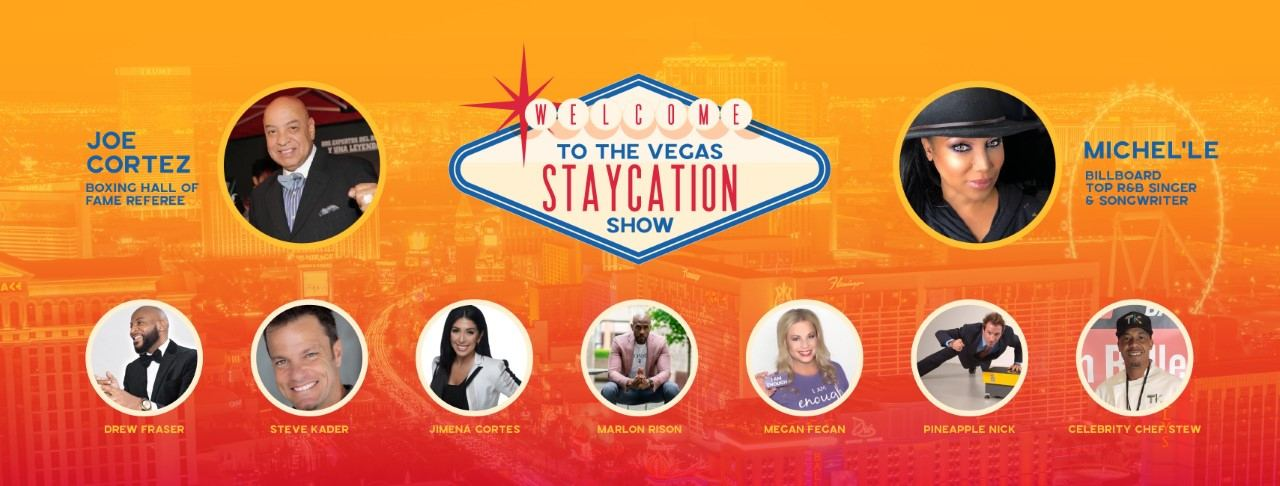 The Vegas Staycation Show