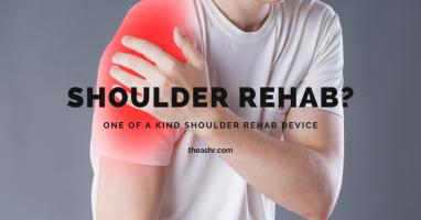 The ASHR Shoulder Rehab Device