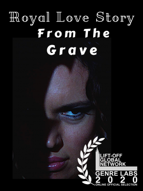 Official Selection Royal Love Story From The Grave