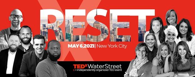 TedxWaterStreet RESET 2021