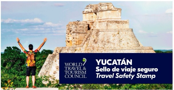 Yucatán Receives WTTC 'Travel Safety Stamp
