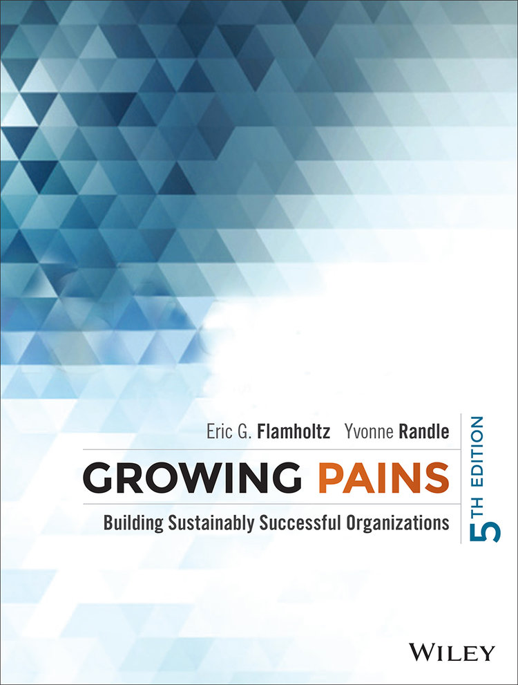 Growing Pains 5th Edition by Flamholtz and Randle