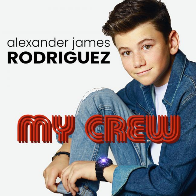 My Crew - Alexander James Rodriguez