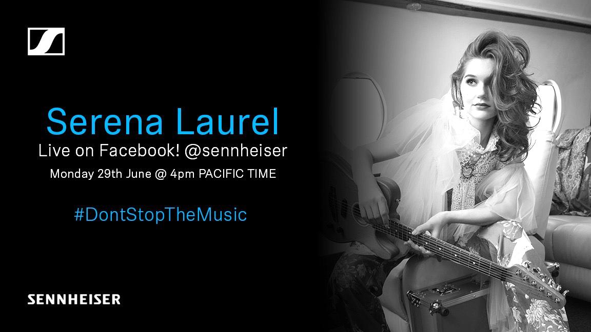 Serena Laurel Joins Sennheiser's #DontStopTheMusic