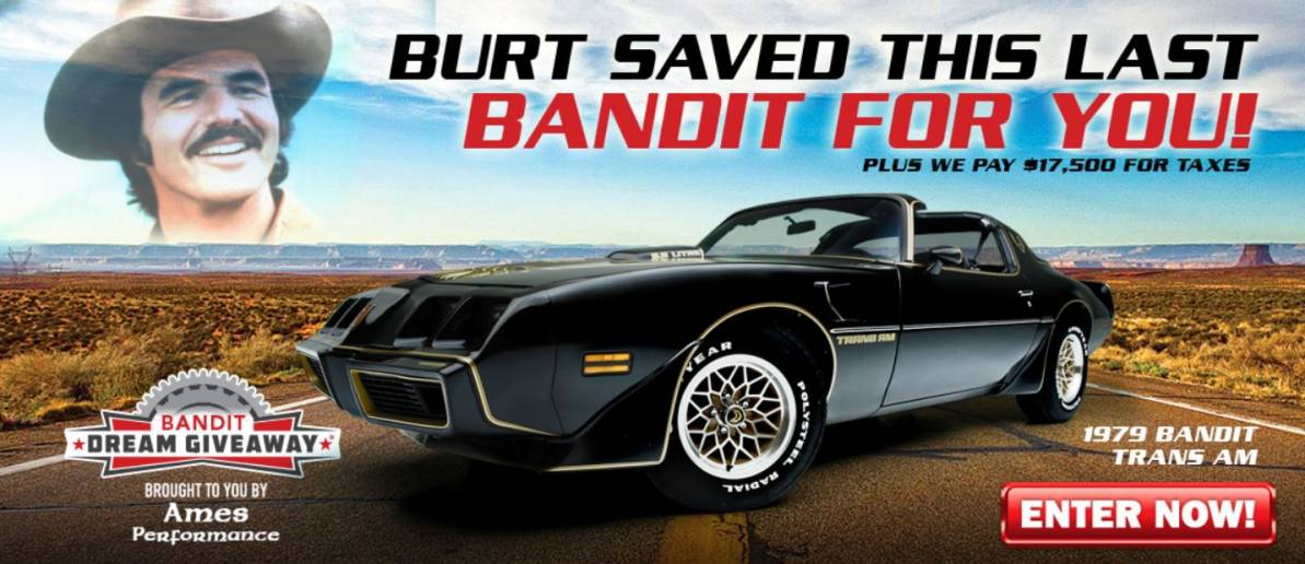 The 2020 Bandit Dream Giveaway Ends July 28, 2020.