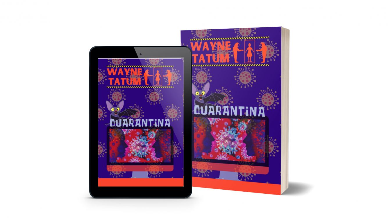 Quarantina, by Satirist Author Wayne Tatum