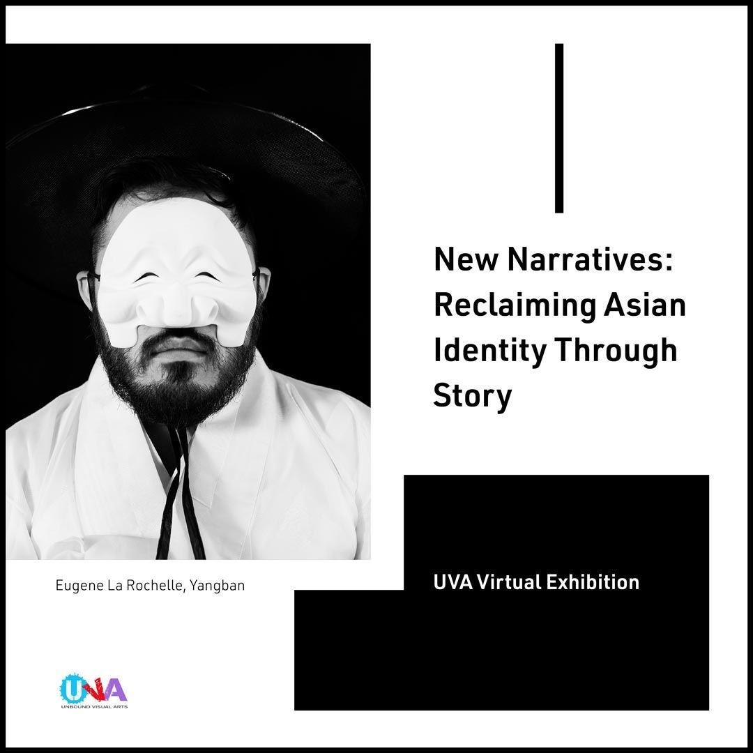 New Narratives:  Reclaiming Asian Identity