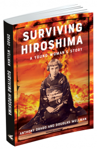 Surviving Hiroshima:  A Young Woman's Story