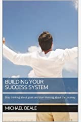 Building Your Success System