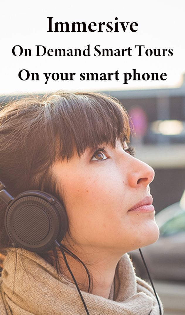 Immersive On Demand Smart Tours on your phone