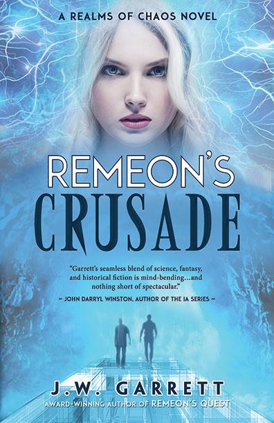 Remeon's Crusade by J.W. Garrett
