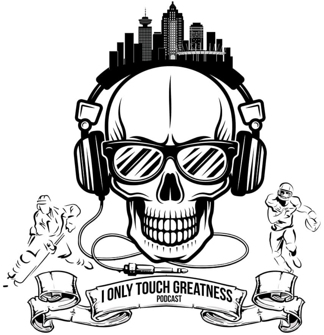 I Only Touch Greatness Podcast Logo