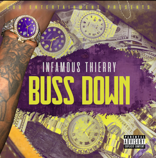 Infamous Thierry - Buss Down