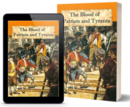 The Blood of Patriots and Tyrants