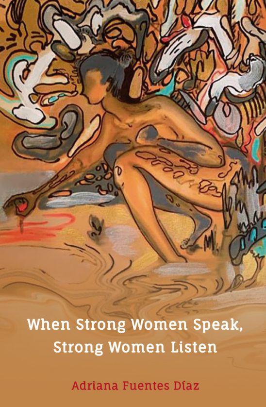 When Strong Women Speak Strong Women Listen