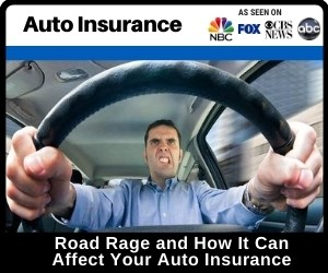Road Rage and How It Can Affect Your Auto...