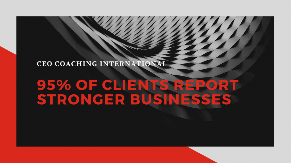 95% of Clients Report Stronger Businesses