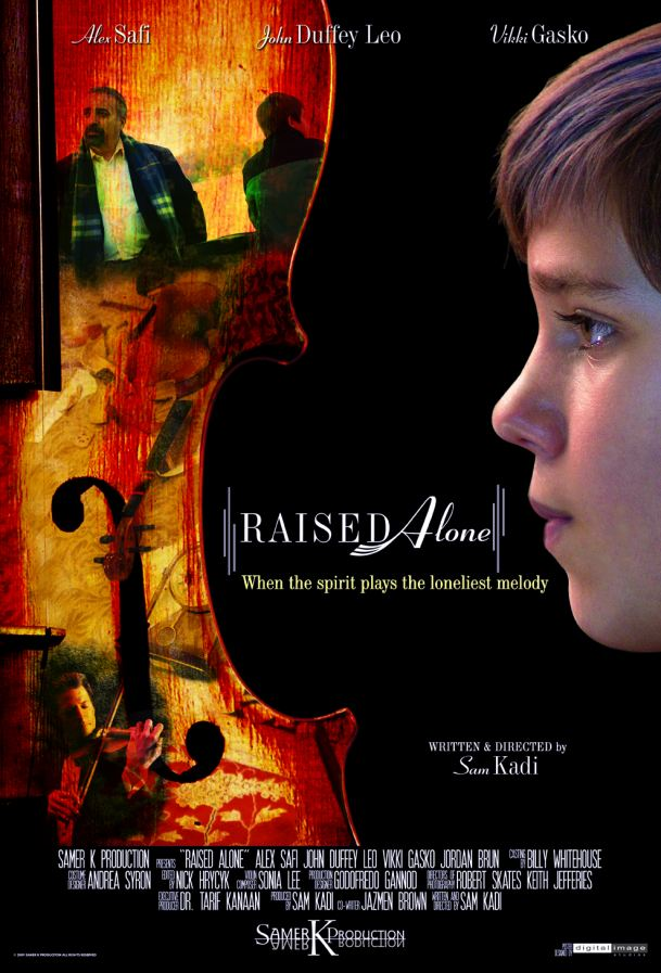 RAISED ALONE by Director Sam Kadi