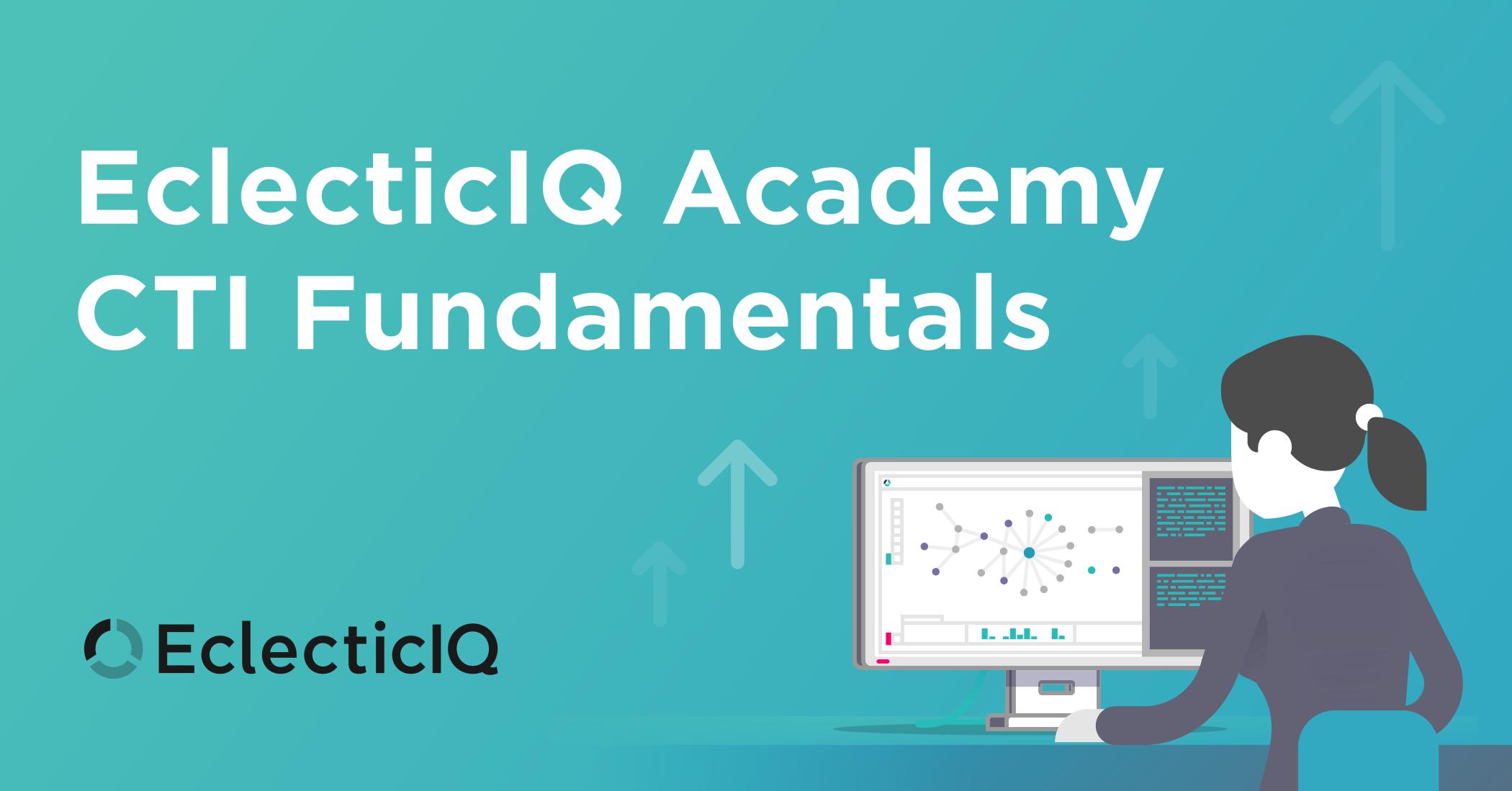 EclecticIQ Academy CTI Fundamentals