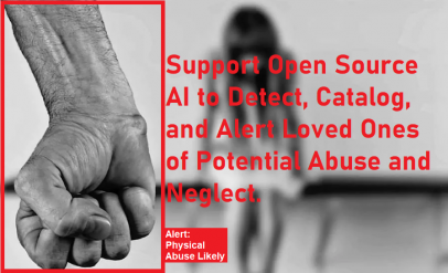AI to combat child and elder abuse and neglect.