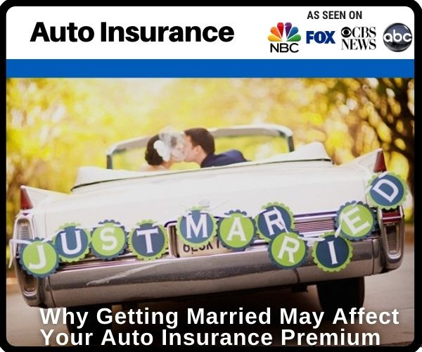 Why Getting Married May Affect Your Auto Insurance