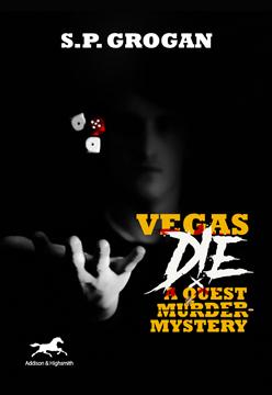 Vegas Die: A Quest Murder Mystery