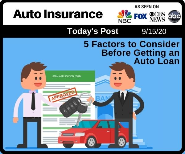 5 Factors to Consider Before Getting an Auto Loan