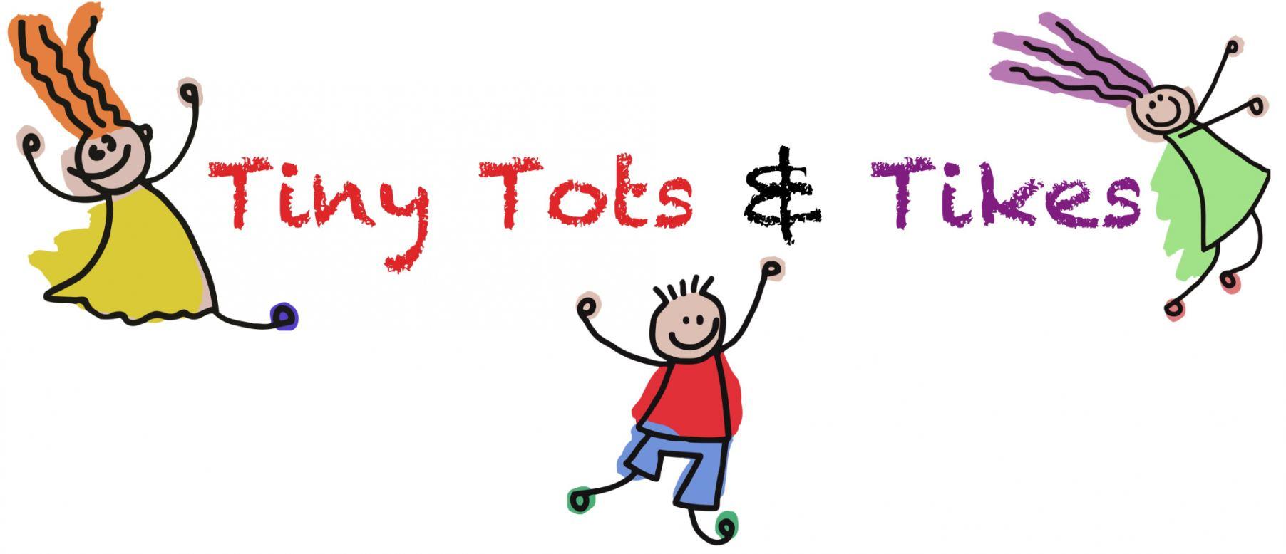 Tiny Tots & Tikes