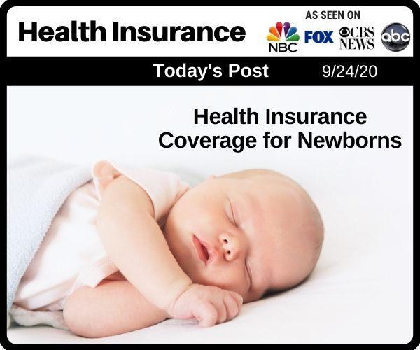 Health Insurance Coverage for Newborns